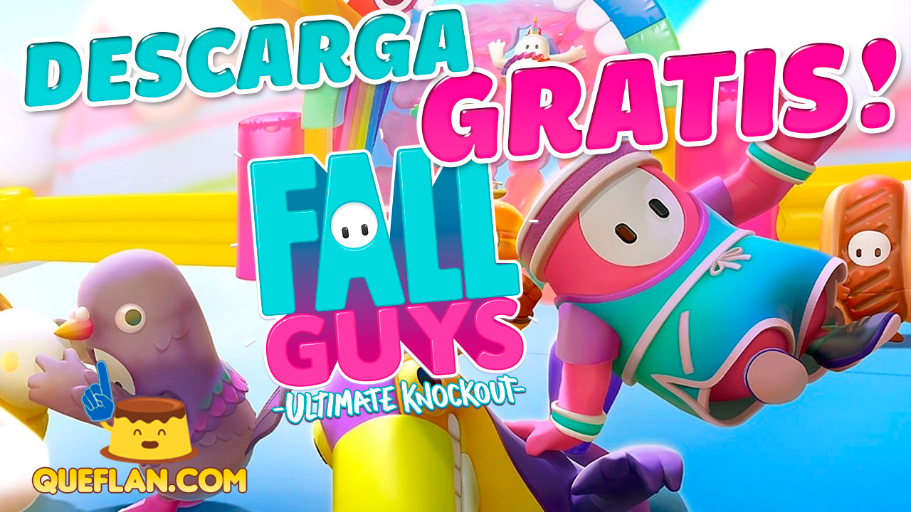 DESCARGA GRATIS FALL GUYS PARA PC SIN ACORTADORES NI ANUNCIOS